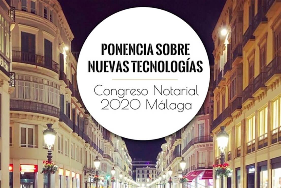 Ponencia de nuevas tecnologías en el XII Congreso Notarial de Málaga